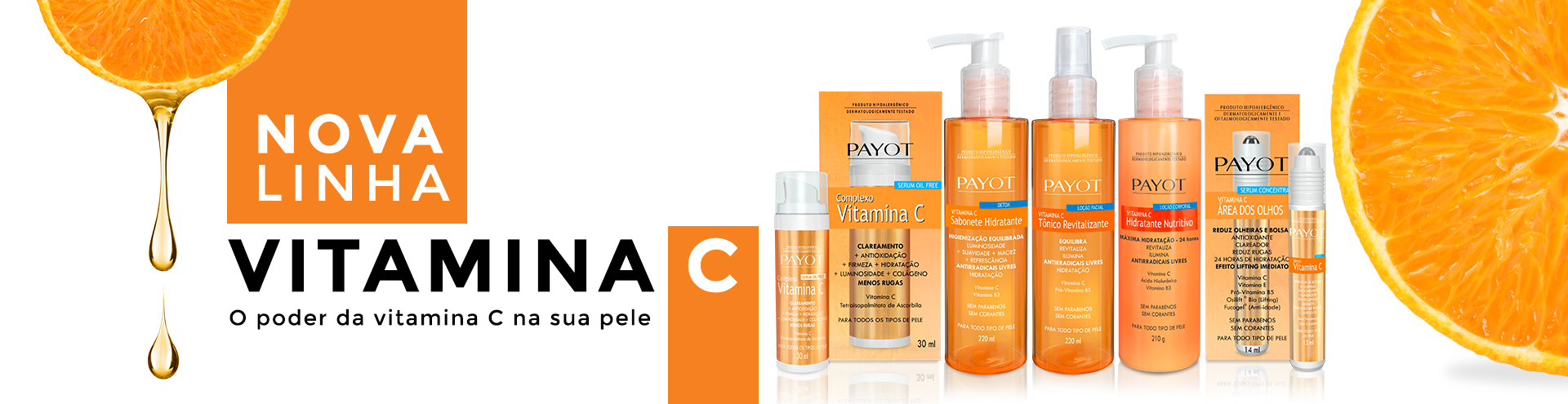 Lançamento Linha Vitamina C